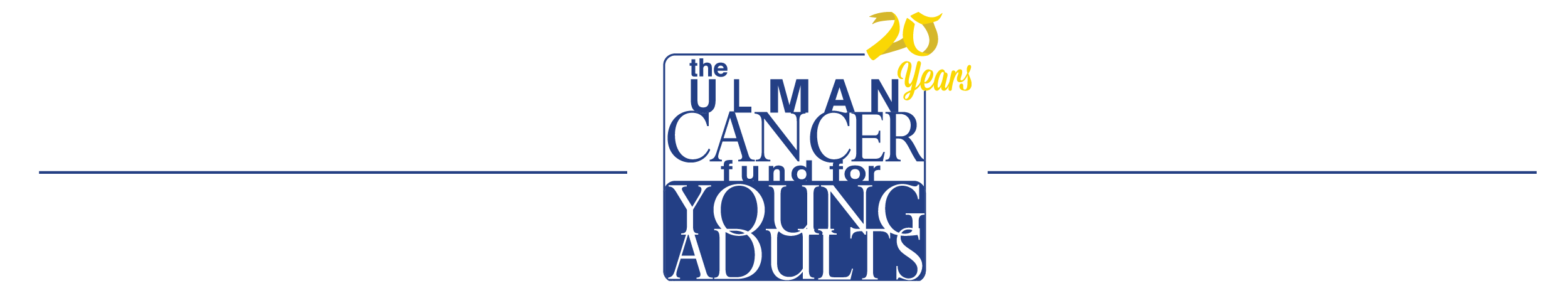 The Ulman Cancer Fund for Young Adults – 2018 – September